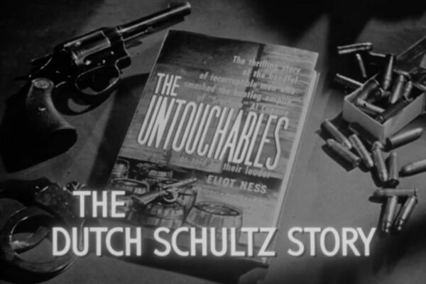 The Dutch Schultz Story originally aired on December 17th, 1959. Ness pursues famous New York mobster Dutch Schultz, who believes everyone has his price.