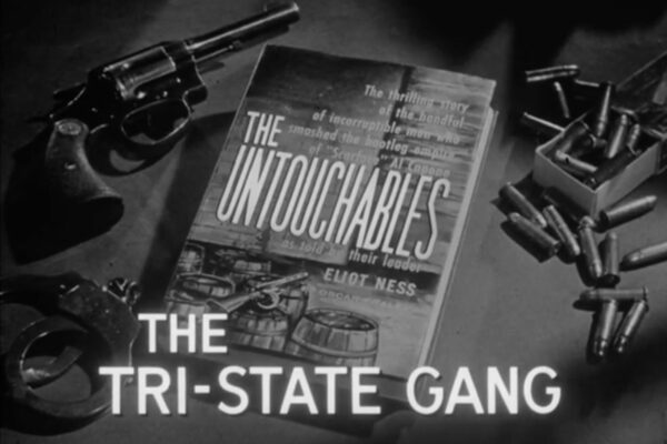 """The Tri-State Gang"" originally aired on December 10th, 1959 and blends a fictional Eliot Ness with the notoriously murderous real-life gang headed by Wally Lagenza as new producer Joseph Shaftel and screenwriter Joseph Petracca enter the scene to help craft the rise of the series."