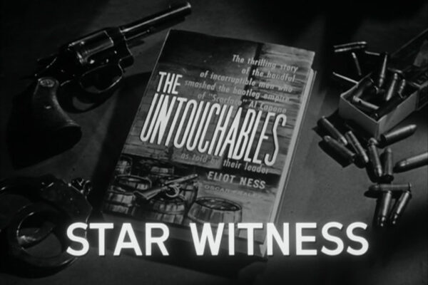 """Star Witness"" originally aired on January 21st, 1960 and stars Jim Backus as an accountant on the run from the mob and under the protection of Eliot Ness."