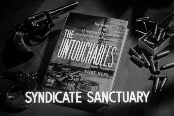 Syndicate Sanctuary originally aired on January 7th, 1959 and finds Ness combating the mob and corrupt police force in an episode where the historical reality was more fascinating than the hour.