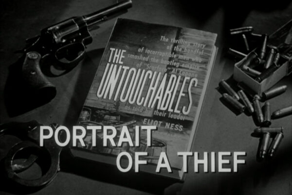 """""""Portrait of a Thief"""" originally aired on April 7th, 1960. Eliot Ness chases down the mob's source for illegal booze and discovers that it's being supplied from a deal struck by Capone's former mentor, Johnny Torrio."""