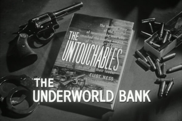 """The Underworld Bank"" originally aired on April 14th, 1960. A group of criminal underwriters has sprung a series of heists across the country and as Ness moves in to stop them, one of their hired guns turns on the bank in order to score big."