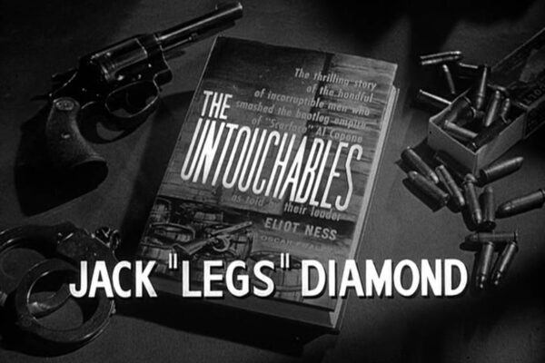"""Jack """"Legs"""" Diamond originally aired on October 20th, 1960. Eliot Ness descends on New York to corner a shipment of dope traffic, which Jack Diamond intends to hold ransom as he plans his exit from the mob."""