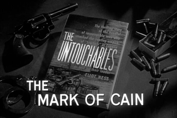 """The Mark of Cain"" originally aired on November 17th, 1960. As drug addiction becomes front-page news in Chicago, ""Little Charlie"" Sabastino is ousted from his role as a dope peddler and targets the Syndicate for retribution."