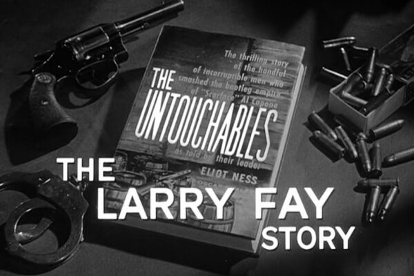 """""""The Larry Fay Story"""" originally aired on December 15th, 1960. Ness pursues an ex-bootlegger conspiring against the New York dairy industry."""