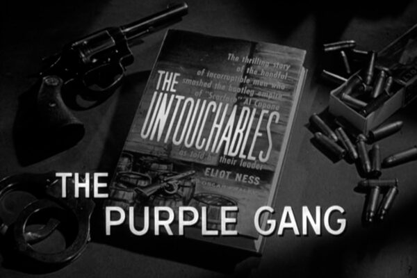 """""""The Purple Gang"""" originally aired on December 1st, 1960. Eliot Ness lands in the middle of a kidnapping and extortion scheme between Detroit's most notorious criminals and an infuriated Capone mob."""
