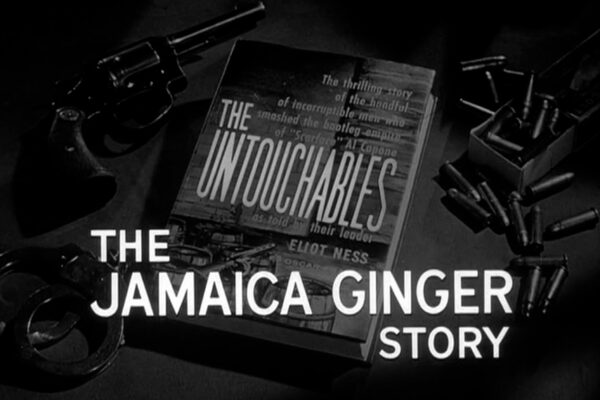 """""""The Jamaica Ginger Story"""" originally aired on February 2nd, 1961. The illicit and deadly Jamaica Ginger has flooded Kansas City, and a hired gun who's fallen in love with a local is Eliot Ness' only lead."""