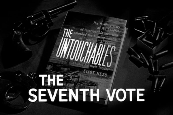 """""""The Seventh Vote"""" originally aired on May 18th, 1961. With Frank Nitti and Jake Guzik at odds over the direction of Al Capone's criminal empire, Capone himself orders that they smuggle in a trusted mentor and advisor to break their deadlock."""