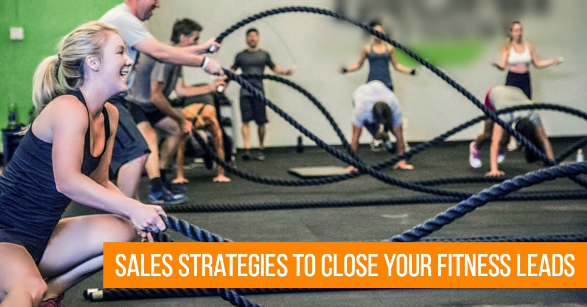 3 Sales Strategies to Close More of Your Fitness Leads
