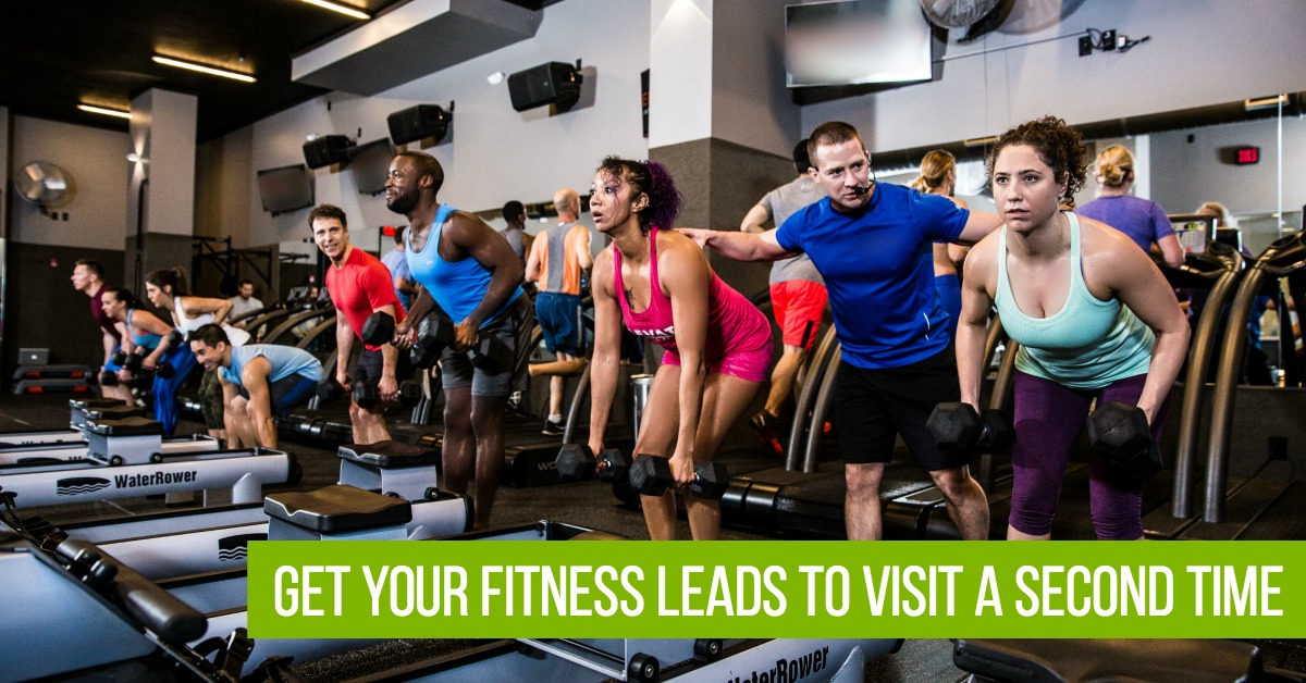 4 Ways to Guarantee Your Fitness Leads Visit Your Gym a Second Time