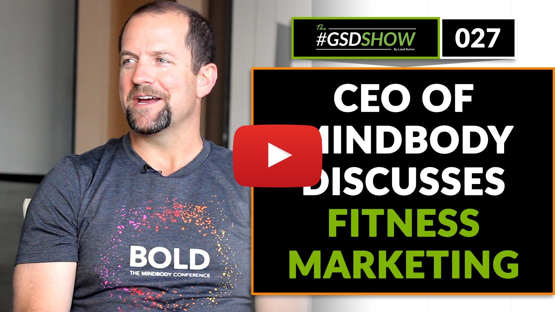 GSD Show episode 027 with MINDBODY CEO Rick Stollmeyer