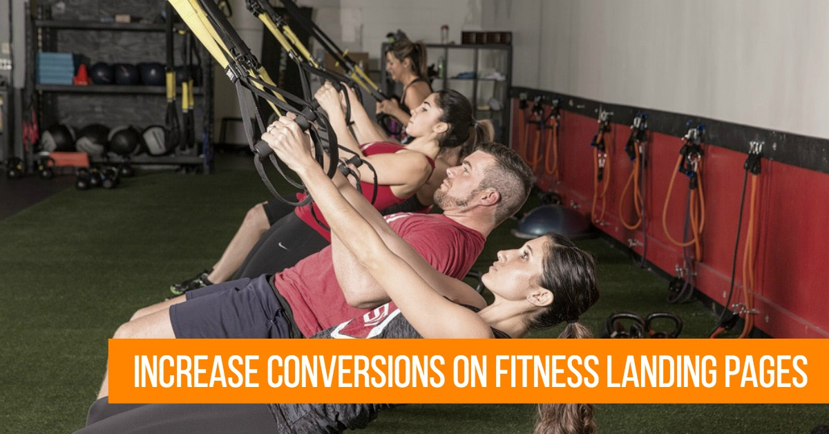 4 Ways to Increase Conversions on Your Fitness Landing Pages