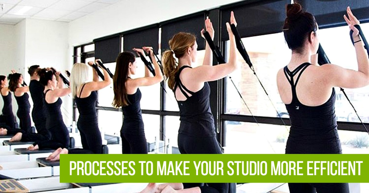 3 Processes to Make Your Fitness Studio More Efficient