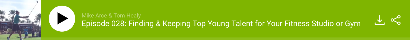 Finding and Keeping Top Young Talent for Your Fitness Studio