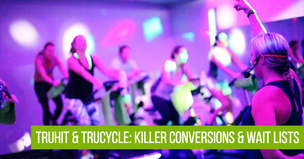 TruHIT and TruCycle: Killer Conversions with Fitness Members on Wait Lists