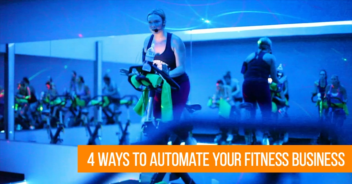 4 Ways to Automate Your Fitness Business