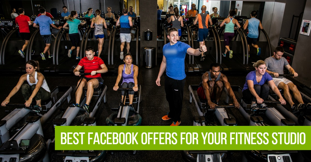 The Best Facebook Offers For Your Fitness Studio