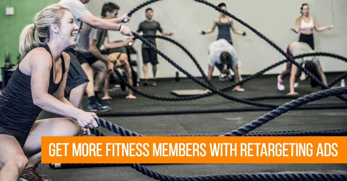 Get More Fitness Studio Members Wth Retargeting Ads