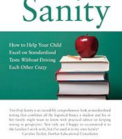 Test Prep Sanity: New Book Out To Help Parents Prepare Kids For Tests