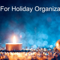 Tips For Winter Holiday Preparation And Organization