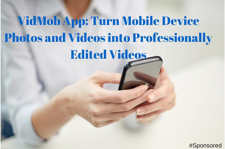 VidMob App Professionally Edited Videos