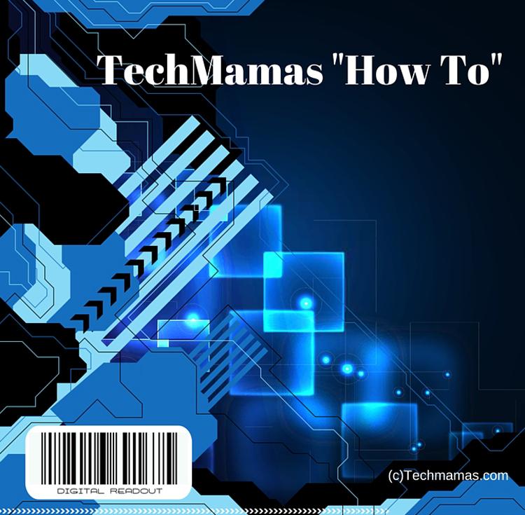 TechMamas How To