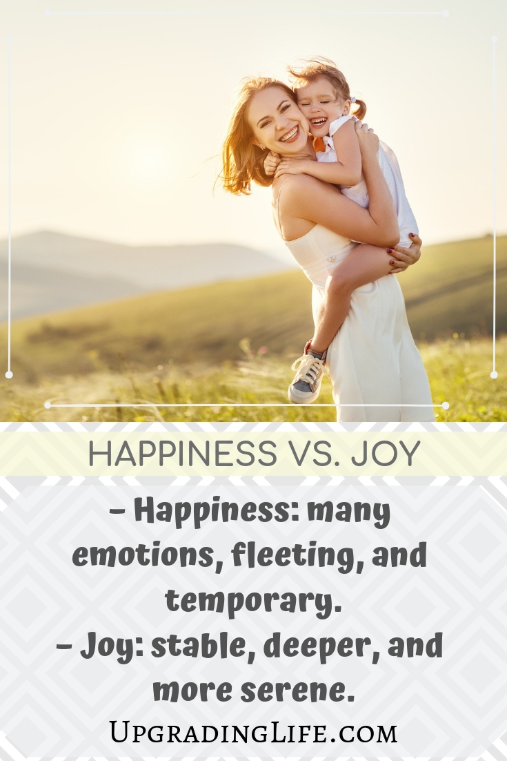 Happiness vs joy - what is the difference? Find out how to achieve lasting joy.