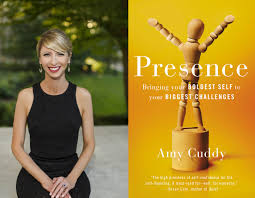 Amy Cuddy Presence