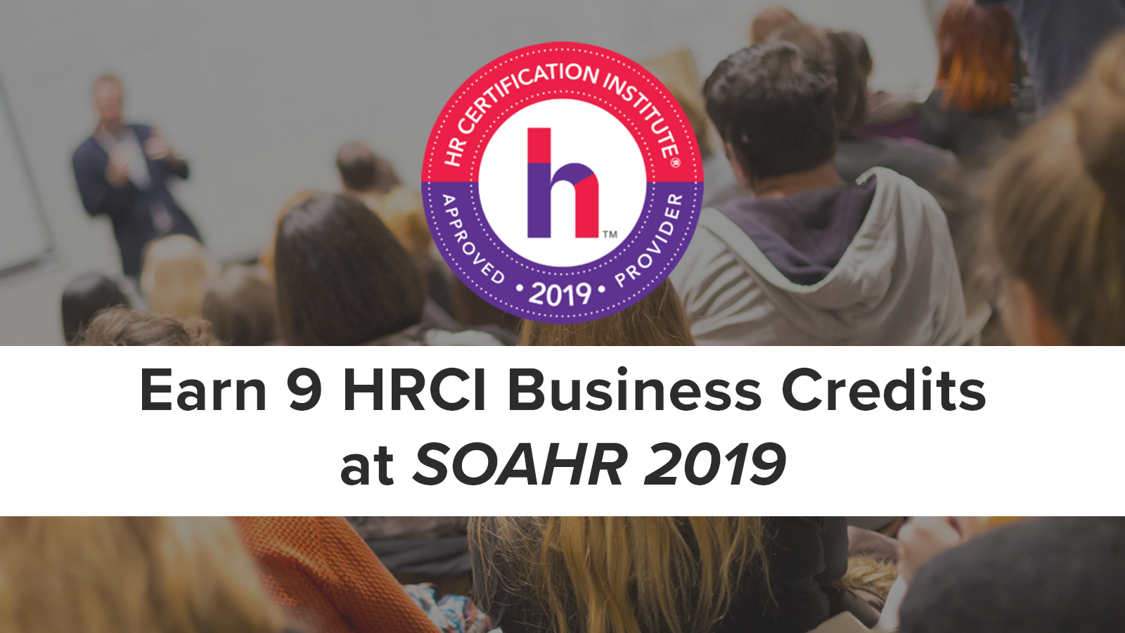 HRCI Business Credits at SOAHR 2019