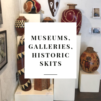 Museums, Galleries, Historic Skits