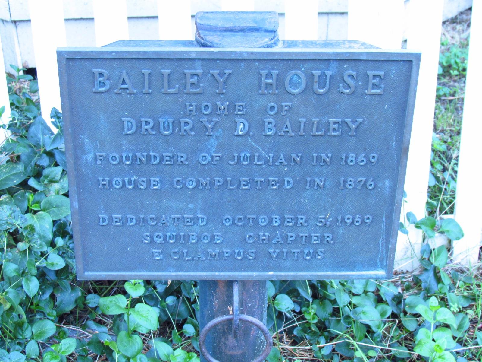 Julian Historical Society Bailey House Sign