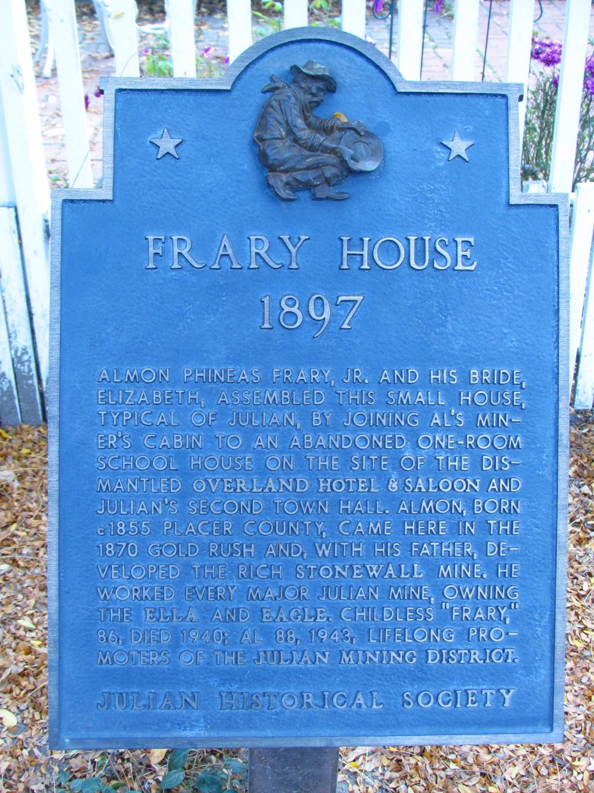 Julian Historical Society Frary House Sign
