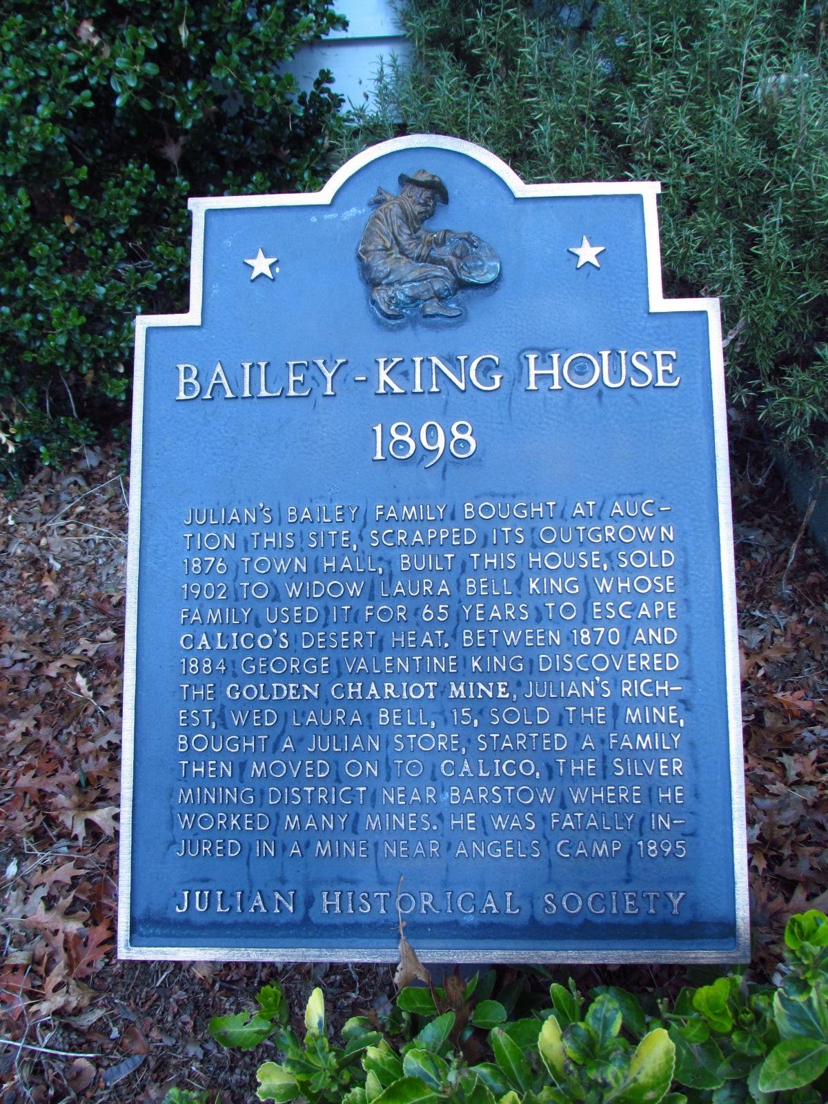 Julian Historical Society Bailey King House Sign