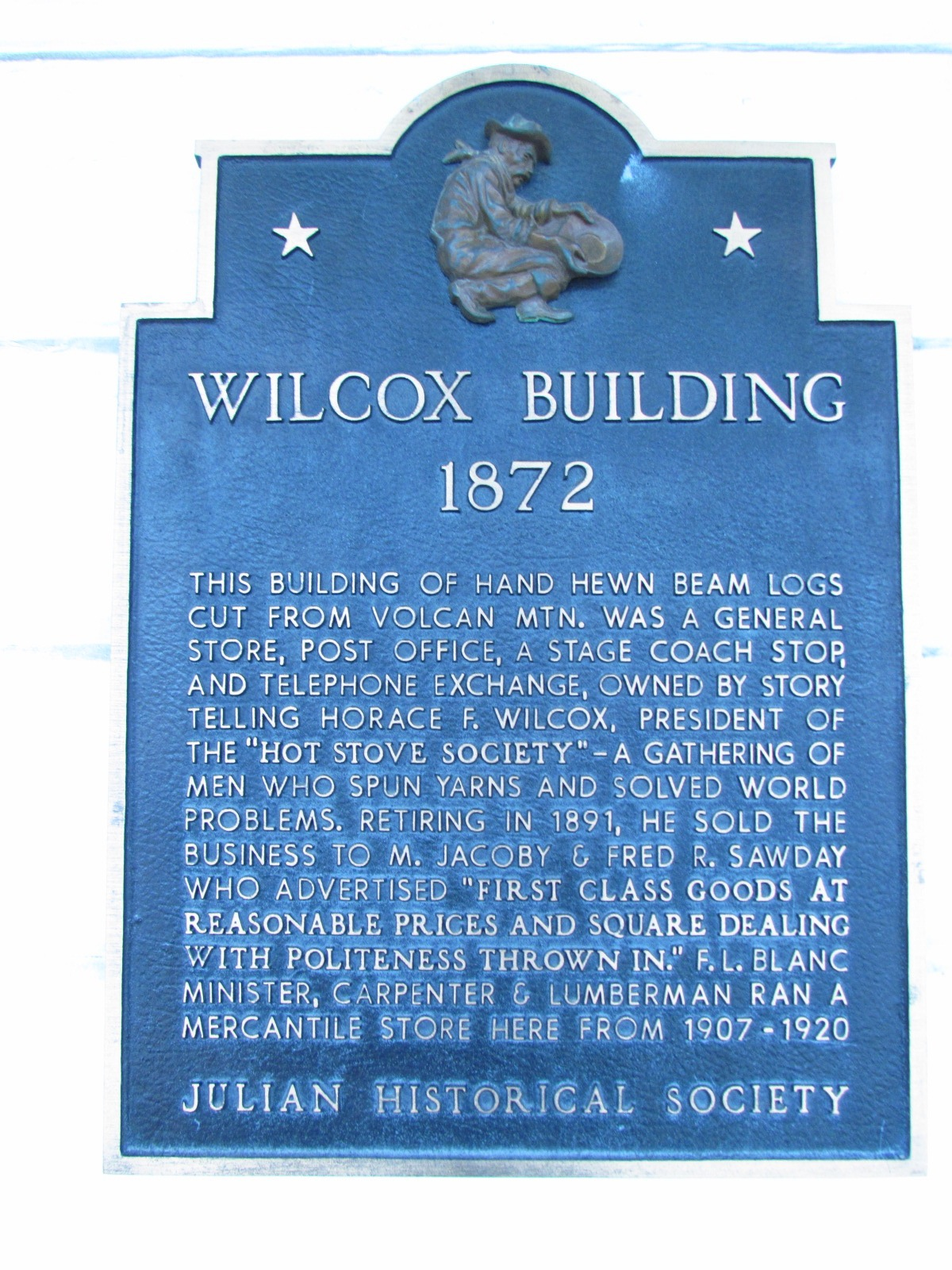 Julian Historical Society Wilcox Building Sign