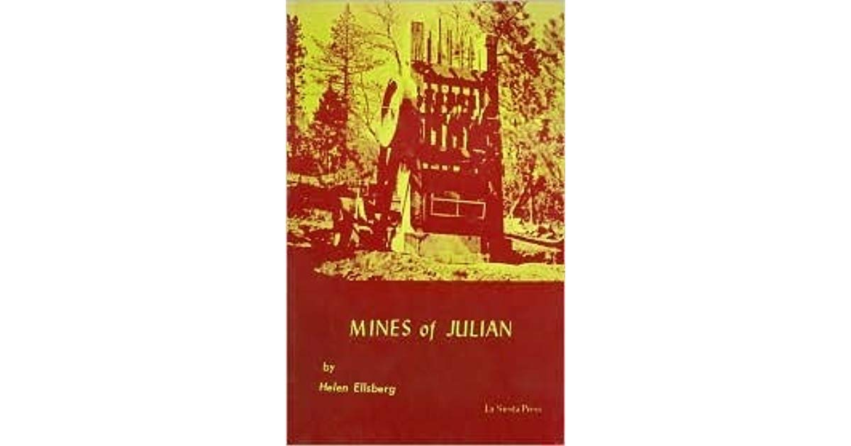 "From: ""Mines of Julian"" by Helen Ellsberg"