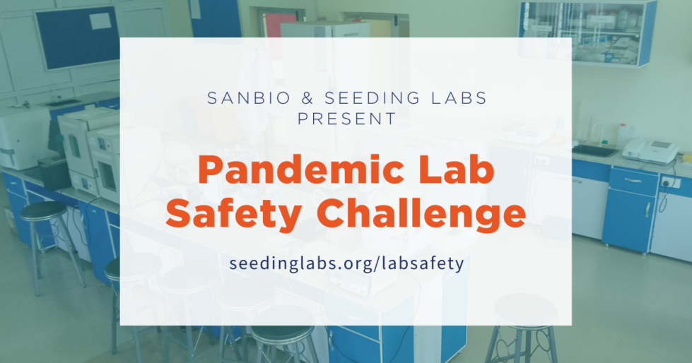 Seeding Labs and SANBio present the Pandemic Lab Safety Challenge