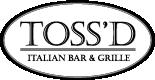 Toss'd Italian Bar & Grille