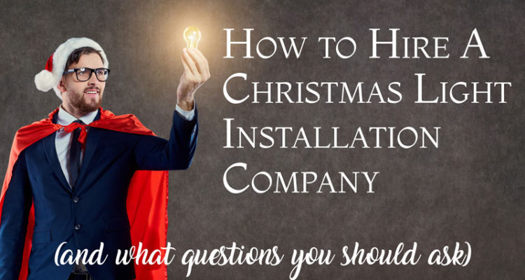 Christmas Light Installation Company