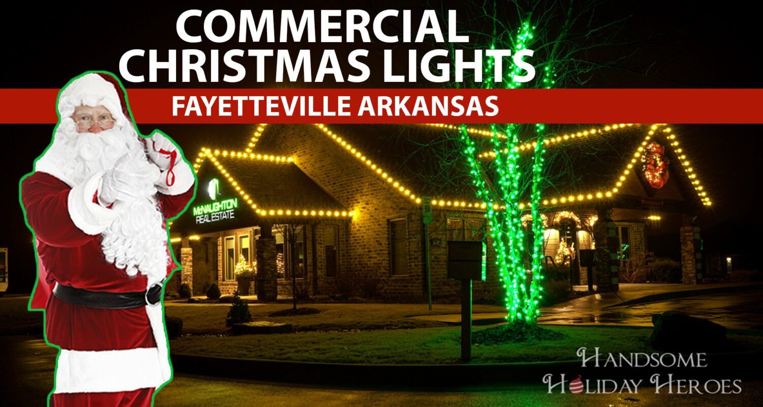 Fayetteville Christmas Lights 2020 Blog | Handsome Holiday Heroes | Christmas in Northwest Arkansas