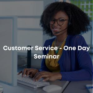 Customer Service - One Day Seminar