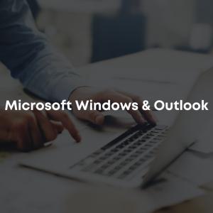 Microsoft Windows & Outlook
