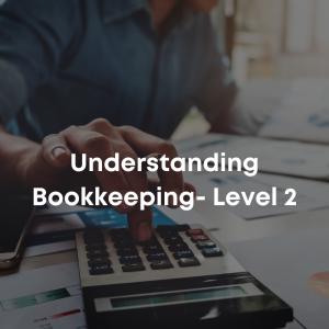 Understanding Bookkeeping- Level 2