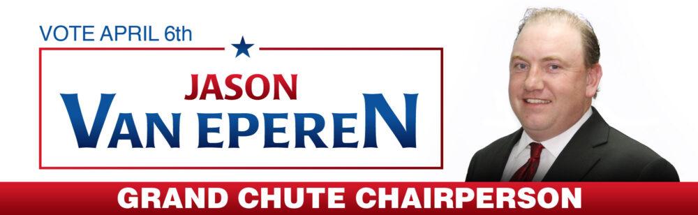 Jason Van Eperen For Grand Chute