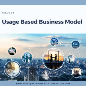 Reinventing Your Business | Usage Based Business Model