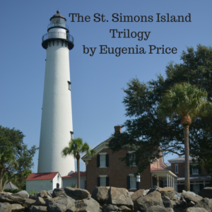 The St. Simons Island Trilogy by Eugenia Price