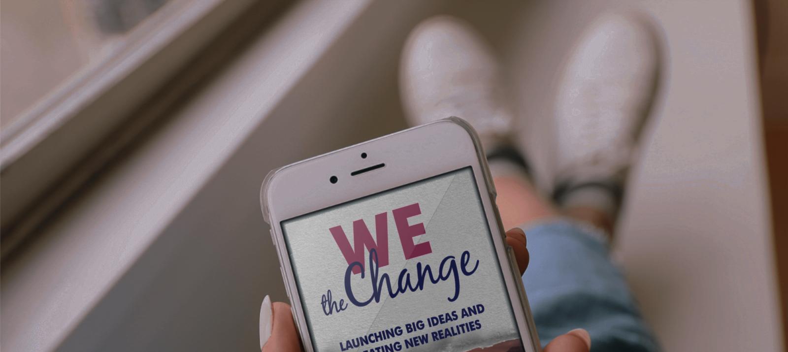 WE the Change Wednesdays!