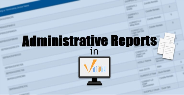 Read more about the article Administrative Reports in Variphy