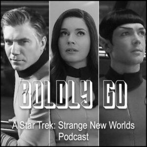 Boldly Go Star Trek Podcast