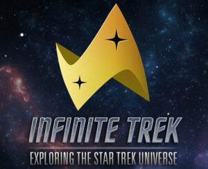 Infinite Trek: Exploring the Star Trek Universe Podcast