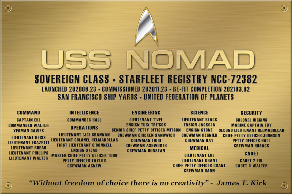 USS NOMAD NCC-72382 DEDICATION PLAQUE